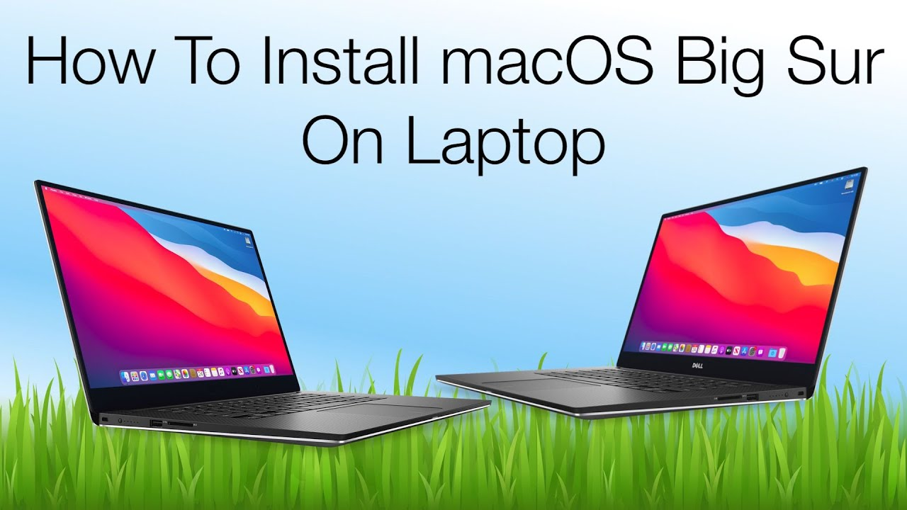Install macOS Big Sur on Laptop