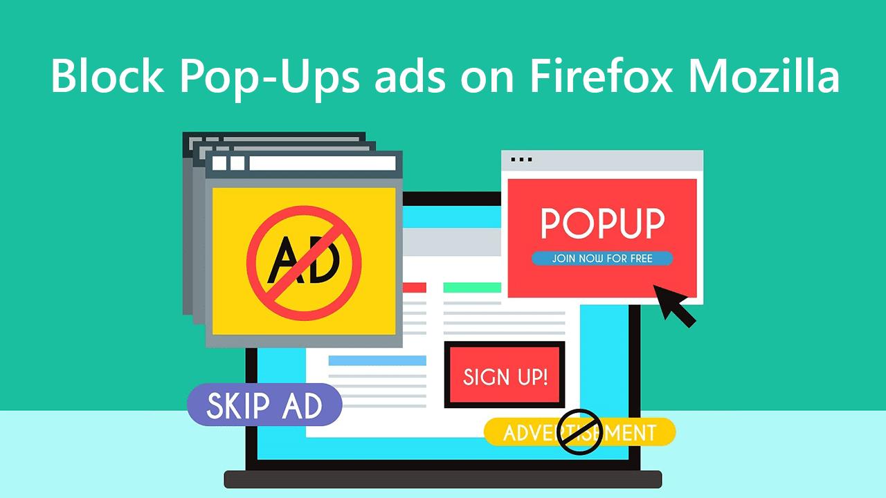 Block Pop-Ups ads on Firefox Mozilla