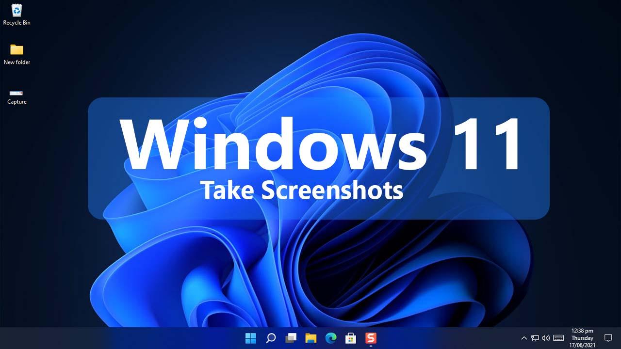 How to Take Screenshots in Windows 11.jpg