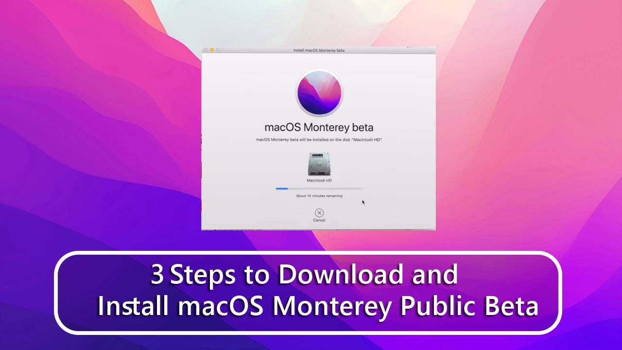 3 Steps to Download and Install macOS Monterey Public Beta